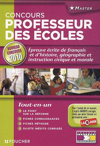 L'preuve crite de franais, histoire-gographie et instruction civique et morale : Nouveau concours 2010 Professeur des cole