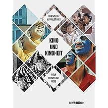 Kino und Kindheit: Figur – Perspektive – Regie