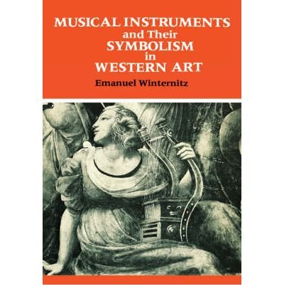 musical-instruments-and-their-symbolism-in-western-art-studies-in-musical-iconology-studies-in-music