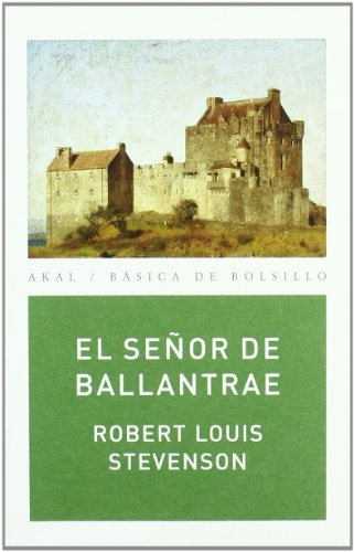 El señor de Ballantrae (Básica de Bolsillo) por Robert Louis Stevenson