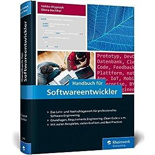 Handbuch für Softwareentwickler: Das Standardwerk für professionelles Software Engineering