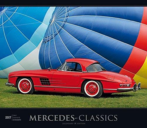 Preisvergleich Produktbild Mercedes-Classics 2017 - Oldtimer - Bildkalender (33,5 x 29) - Autokalender - Technikkalender - Fahrzeuge