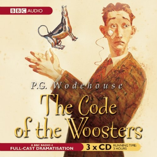 the-code-of-the-woosters-a-bbc-full-cast-radio-drama-by-p-g-wodehouse-2010-03-16