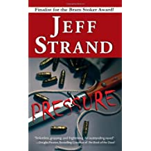 Pressure (Leisure Fiction) by Jeff Strand (2009-06-01)