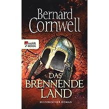 Das brennende Land (Die Uhtred-Saga 5)