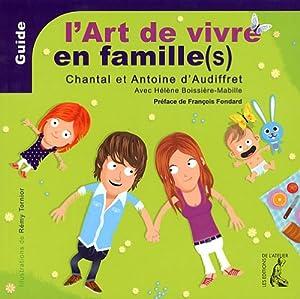"""Afficher """"L'art de vivre en famille(s)"""""""