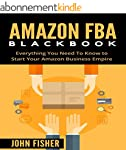 Amazon FBA: Amazon FBA Blackbook: Eve...