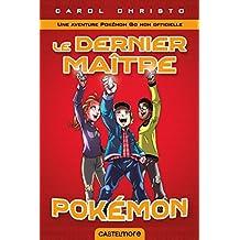 Le Dernier Maître Pokémon