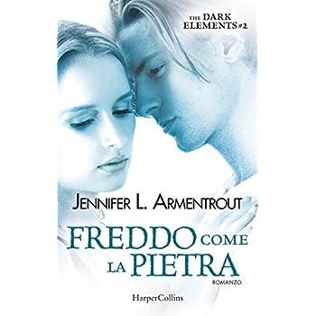 Freddo Come La Pietra. The Dark Elements: 2