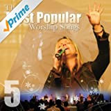 Most Popular Worship Songs - Volume 5