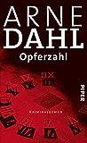 'Opferzahl: Kriminalroman (A-Team 9)' von Arne Dahl