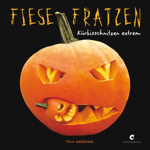 Fiese Fratzen: Kürbisschnitzen (Halloween Fratzen)