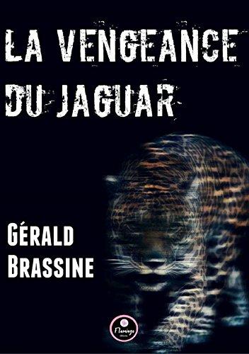 La Vengeance du Jaguar par Gérald Brassine