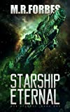 Starship Eternal (War Eternal Book 1) by M.R. Forbes