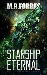 Starship Eternal (War Eternal Book 1) (English Edition)