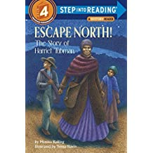 Escape North! The Story of Harriet Tubman (Step-Into-Reading, Step 4) by Monica Kulling (2000-12-05)