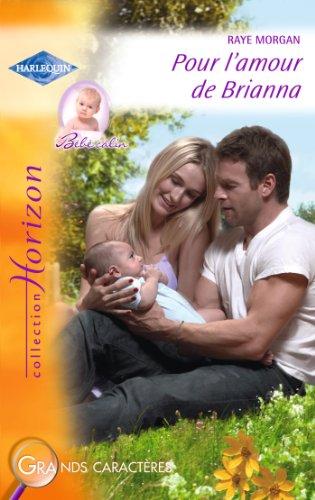 Pour l'amour de Brianna (Harlequin Horizon) (French Edition)