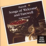 Purcell : Songs of Welcome & Farewell
