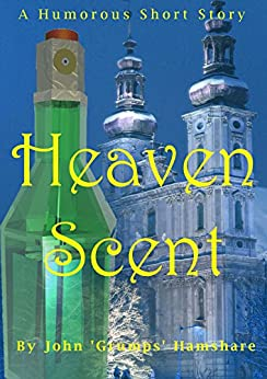 Heaven Scent by [Hamshare, John 'Grumps']
