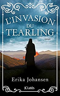 L'invasion du Tearling par Erika Johansen