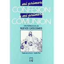 Mi primera confesión y mi primera comunión
