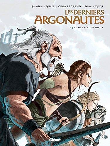 Les Derniers Argonautes - Tome 01: Le Silence des dieux