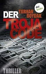 Der Troja-Code: Thriller