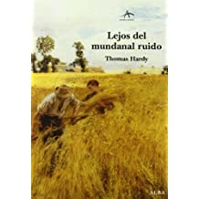 Lejos del mundanal ruido / Far from the Madding Crowd (Clasica Maior) by Thomas Hardy (2002-09-09)
