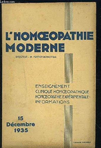 L HOMEOPATHIE MODERNE- N°20- DEC 1935- L HOMEOPATHIE, MEDECINE DE LA DOULEUR ET DES SPASMES