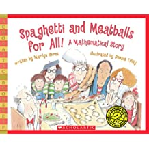 Spaghetti and Meatballs for All!: A Mathematical Story (Scholastic Bookshelf: Math Skills)
