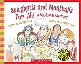 Spaghetti and Meatballs for All!: A Mathematical Story (Scholastic Bookshelf: Math Skills)