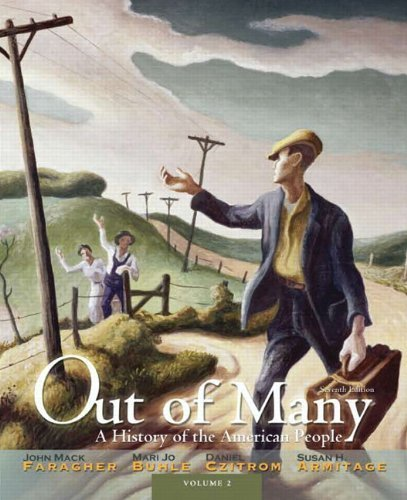 Out of Many: A History of the American People, Volume 2 (7th Edition) by Faragher, John Mack Published by Pearson 7th (seventh) edition (2011) Paperback