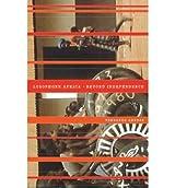 [(Lusophone Africa: Beyond Independence)] [Author: Fernando Arenas] published on (January, 2011)