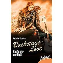 Kopfüber verliebt: Backstage-Love 3