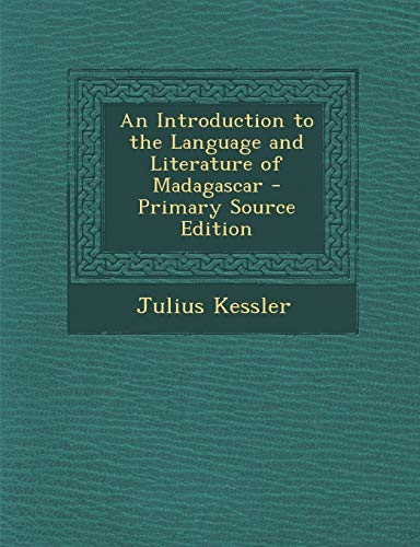 An Introduction to the Language and Literature of Madagascar