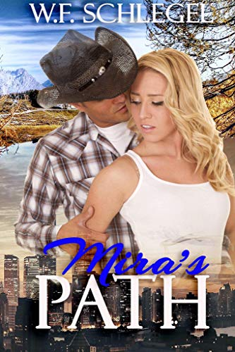 Mira's Path (Forever in Murphy Book 1) by [Schlegel, W. F.]