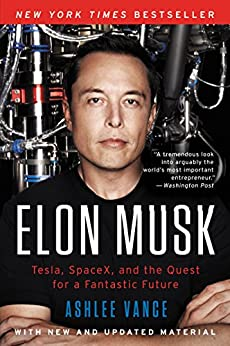 Elon Musk: Tesla, SpaceX, and the Quest for a Fantastic Future (English Edition) van [Vance, Ashlee]
