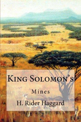 King Solomon's Mines par Sir Henry Rider Haggard