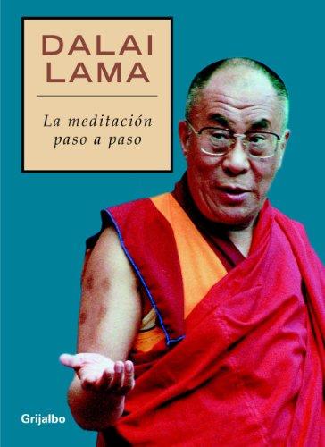 La meditación paso a paso por Dalai Lama