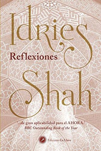 Reflexiones por Idries Shah