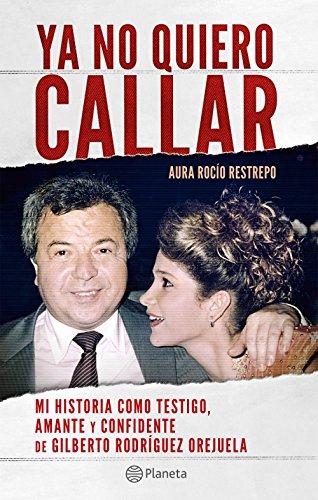 Ya no quiero callar eBook: Aura Rocío Restrepo Franco ...