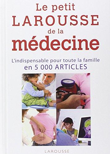 Le petit Larousse de la médecine : 5000 articles par Larousse