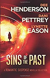 Sins of the Past: A Romantic Suspense Novella Collection by Dee Henderson (2016-05-03)