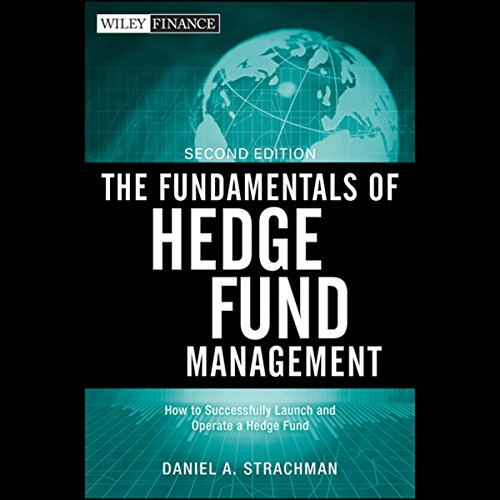 The Fundamentals of Hedge Fund Management, 2nd Edition  Audiolibri