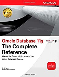 Oracle Database 11g The Complete Reference (Oracle Press) by Kevin Loney (2009-01-07)