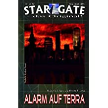 """STAR GATE 171-172: Alarm auf Terra: """"Die Zukunft der Erde – und Angriff der Riesenlibellen!"""" (STAR GATE – das Original)"""