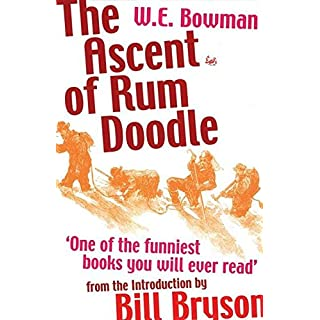 [(The Ascent of Rum Doodle)] [By (author) W. E. Bowman ] published on (December, 2001)
