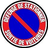 Panneaux de signalisation ronds / Défense de stationner sortie véhicule - Diamètre 150Mm Autocollant