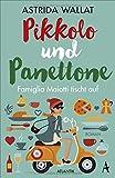 Pikkolo und Panettone: Famiglia Maiotti tischt auf von Astrida Wallat