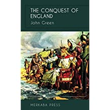The Conquest of England (Illustrated) (English Edition)